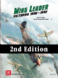 Wing Leader Vol. 1 : Victories 1940 - 1942 2nd Edition